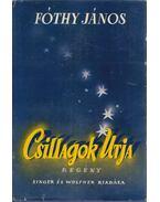 Csillagok utja - Fóthy János