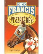 Visszatérés - Francis, Dick