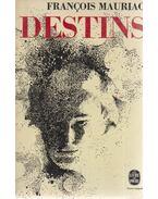 Destins - Francois Mauriac