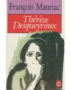 Thérèse Desqueyroux - Francois Mauriac