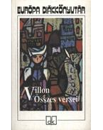 Villon összes versei - Francois Villon