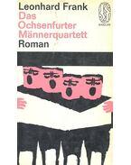 Das Ochsenfurter Mannerquartett - Frank, Leonhard