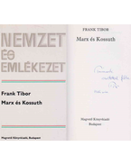 Marx és Kossuth (dedikált) - Frank Tibor