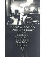 Das Ehepaar und andere Schriften aud sem Nachlaß - Franz Kafka