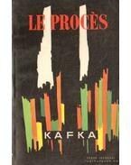 Le Procés - Franz Kafka