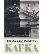 Parables and Paradoxes (Bilingual Edition) - Franz Kafka
