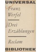 Drei Erzahlungen - Franz Werfel