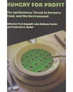 Hungry for Profit - Fred Magdoff, John Bellamy Foster, Frederick H. Buttel