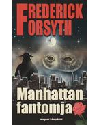 Manhattan fantomja - Frederick Forsyth