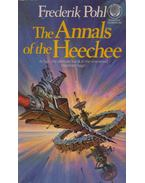 The Annals of the Heechee - Frederik Pohl