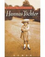 Hannas Töchter - FREDERIKSSON, MARIANNE