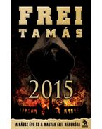 2015 - Frei Tamás
