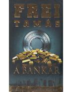 A bankár (dedikált) - Frei Tamás