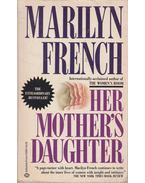Her Mother's Daughter - French, Marilyn