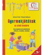 Gyermekjátékok az első évekre - Friedl, Johanna, Margret Nussbaum