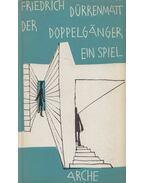 Der Doppelgänger - Friedrich Dürrenmatt