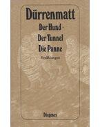 Der Hund / Der Tunnel / Die Panne - Friedrich Dürrenmatt