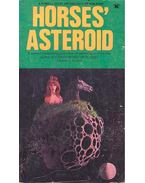 Horses' Asteroid - FRITCH, CHALRES E, (editor)