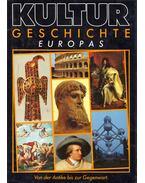 Kulturgeschichte Europas von der Antike bis zur Gegenwart - Fritz Winzer