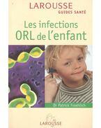 Les infections ORL de l'enfant - FROEHLICH, PATRICK Dr