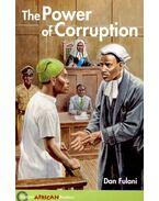 The Power of Corruption - Hodder African Readers - FULANI, DAN
