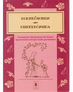 Dornröschen / Csipkerózsika - Füleki Tamás