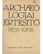 Archaeologiai értesítő 1968/1 - Fülep Ferenc