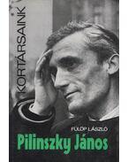 Pilinszky János - Fülöp László
