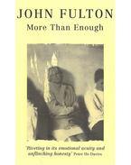 More Than Enough - FULTON, JOHN