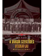 A Varsói Szerződés végnapjai - magyar szemmel - Für Lajos