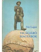 Világjáró magyarok - Für Lajos