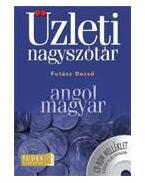 Futász Dezső: Angol-magyar üzleti nagyszótár - Futász Dezső