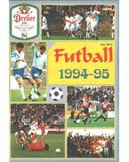 Futball 1994-95 - Ládonyi László, Pajor-Gyulai László