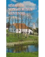 Szabadtéri Néprajzi Múzeum Szentendre - Füzes Endre, Cseri Miklós
