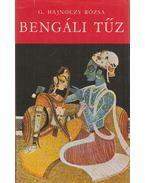 Bengáli tűz - G. Hajnóczy Rózsa