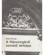 A Házsongárdi temető térképe - Gaal György
