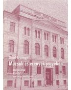Múzsák és erények jegyében - Gaal György