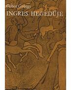 Ingres hegedűje - Gábor György
