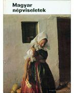 Magyar népviseletek - Gáborján Alice