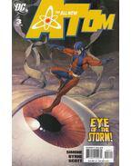 The All New Atom 3. - Gail Simone, Byrne, John