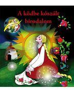 A ködbe kószált birodalom - Zenés országjárás Borkával (CD-melléklettel) - Gajdos Zenekar; Szőke Andrea