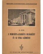 A marxista-leninista világnézet és az etika kérdései - Gak, G.