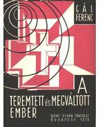 A teremtett és megváltott ember - Gál Ferenc