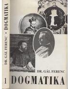 Dogmatika I. - Gál Ferenc