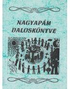 Nagyapám daloskönyve - Gál Ferenc