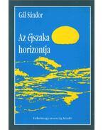 Az éjszaka horizontja - Gál Sándor