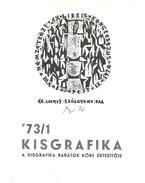 Kisgrafika 73/1 - Galambos Ferenc