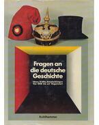 Fragen an die deutsche Geschichte - GALL, LOTHAR