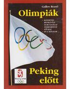 Olimpiák Peking előtt - Gallov Rezső