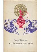 Az én Dagesztánom - Gamzatov, Raszul